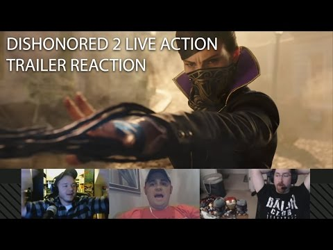 """Dishonored 2 """"Take Back What's Yours"""" Live Action - Trailer Reaction"""