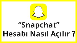 Snapchat Hesabı Açma   Snapchat hesabı Nasıl Açılır ?