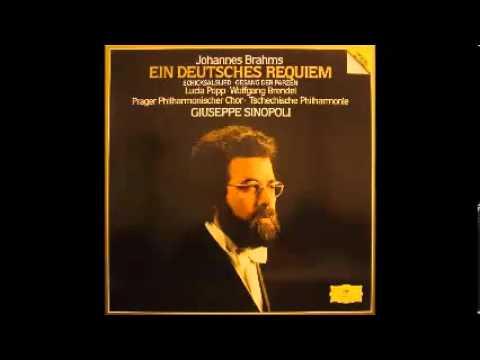 Brahms:  Ein Deutsches Requiem -- Giuseppe Sinopoli:  1.  Selig sind, die da Leid tragen