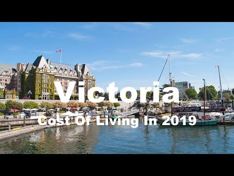 Cost Of Living In Victoria, Canada In 2019, Rank 140th In The World