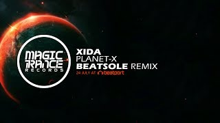 Xida - Planet-X (Beatsole Remix) [Magic Trance]