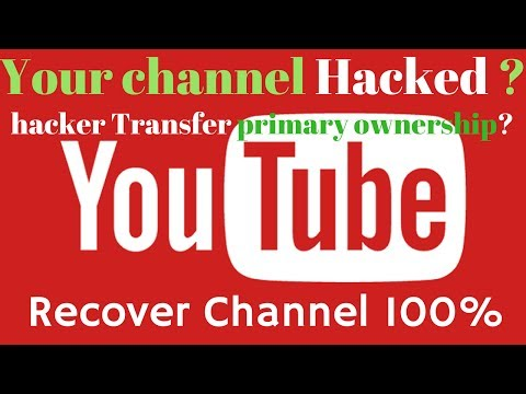 YouTube Channel Hacked ? How to Recover YouTube Channel ? 2017