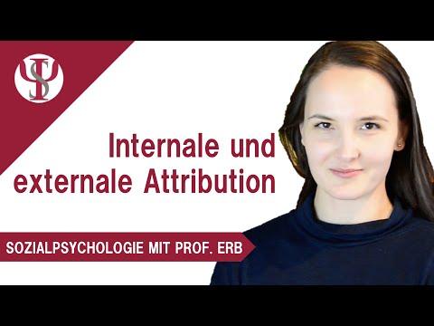 Internale und externale Attribution | Sozialpsychologie mit Prof. Erb