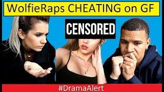 WolfieRaps Caught Cheating on Girlfriend with HIGH SCHOOL STUDENT? #DramaAlert