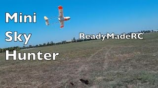 FPV Mini Sky Hunter Trials and Tribulations!