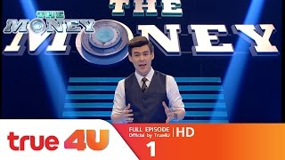 THE MONEY [Full Episode 1 - Official by True4uTV]