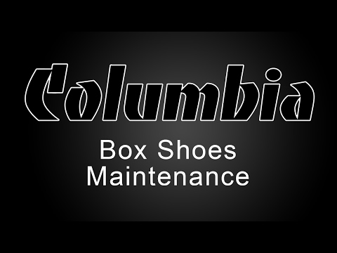 Columbia Box Shoes Maintenance Tutorial