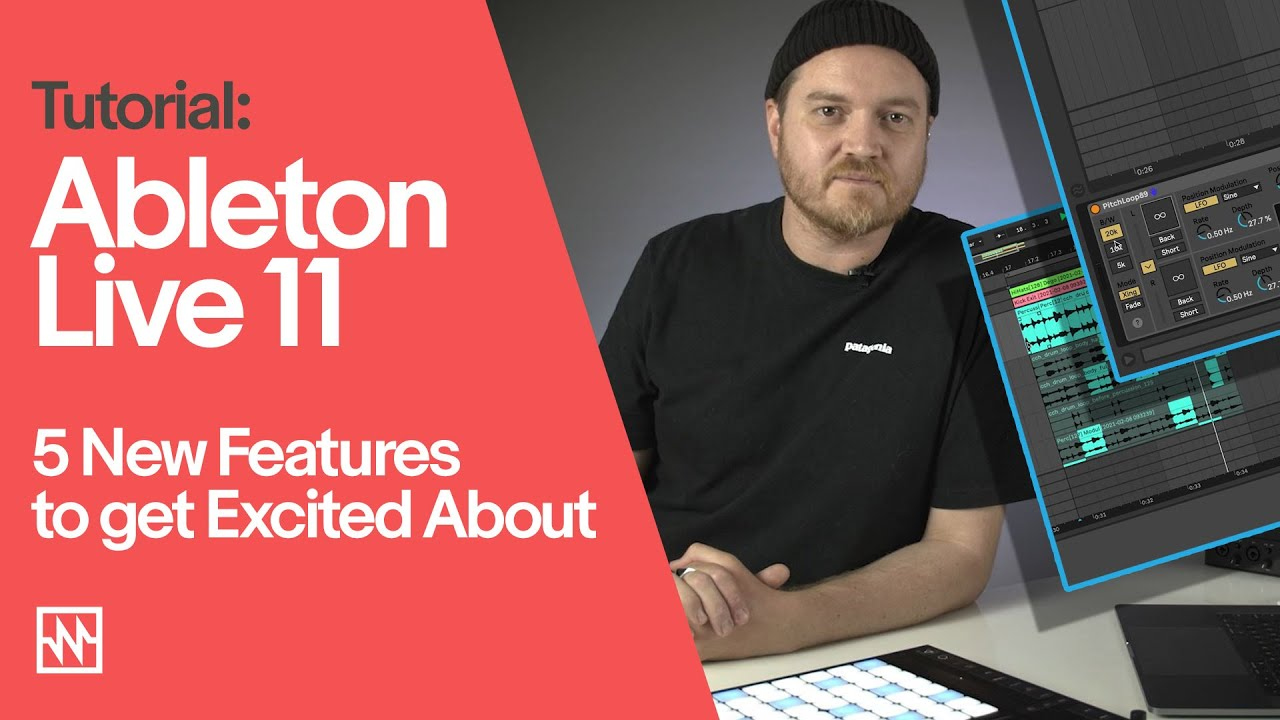 Ableton Live 11: 5 New Features to get Excited About