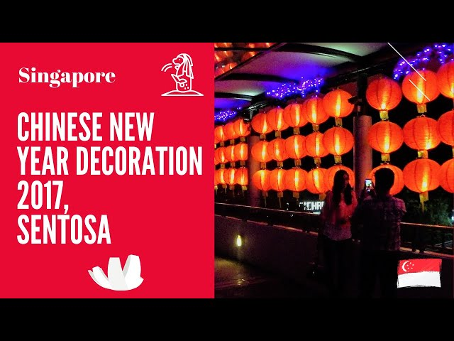 Chinese New Year decoration Sentosa 2017