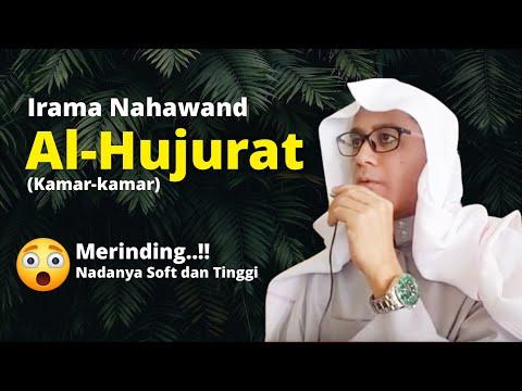 [NAHAWAND] Murattal Paling Merdu Surah Al Hujurat | Ustadz Ubaidillah Al Bugizy