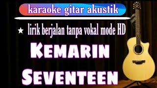 Kemarin Karaoke Lirik ( Seventeen )