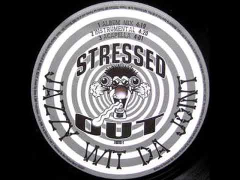 Stressed Out - Jazzy Wit Da Joint / Bullets Flyin'