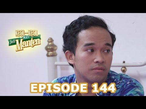 Kecil Kecil Mikir Jadi Manten Episode 144 part 1