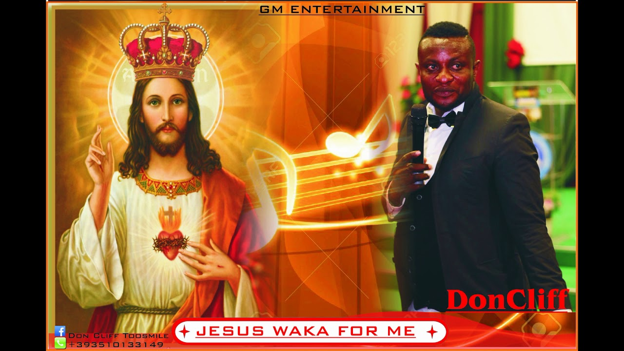 Download Don Cliff Toosmile - JESUS WAKA FOR ME