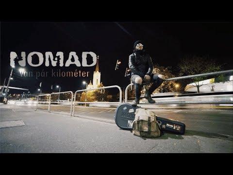 Nomad - Van pár kilométer (Official Music Video)