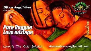 Pure Reggae Love Mixtape (Part 3) Feat. Jah Cure, Vybz Kartel, Garnet Silk, Chris Martin (Oct. 2018)
