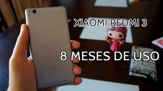 Xiaomi Redmi 3 - Tras 8 meses, ¿son resistentes los móviles chinos?