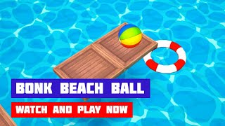 Bonk Beach Ball · Game · Gameplay