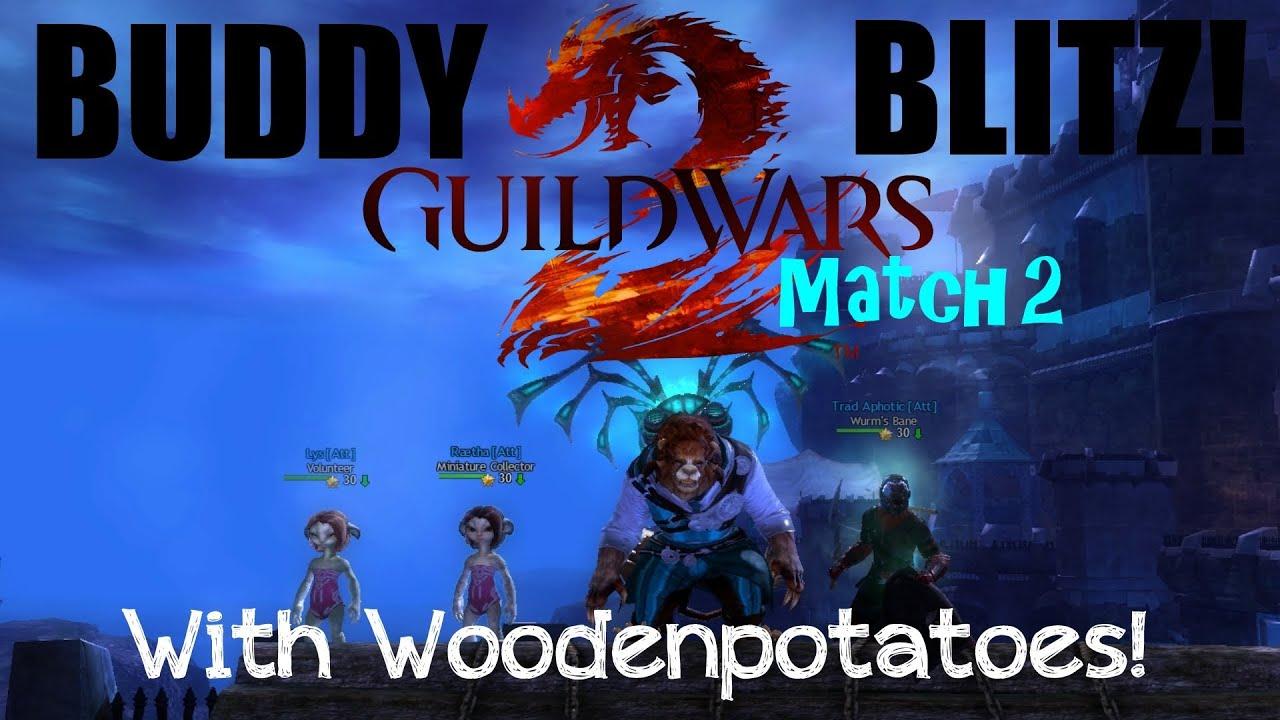 Gw2 Buddy Blitz W Woodenpotatoes Match 2