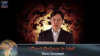 """I Don't Believe in Hell"" vs. Scientific Proof Hell is Real"