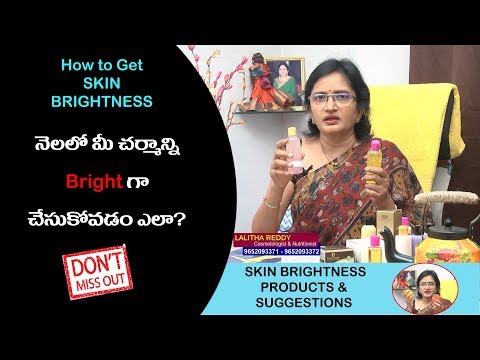 which-type-of-products-is-good-for-skin-brightness-ii-lalitha-reddy-advice