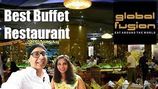 Global Fusion - Best Buffet in Mumbai - My Experience