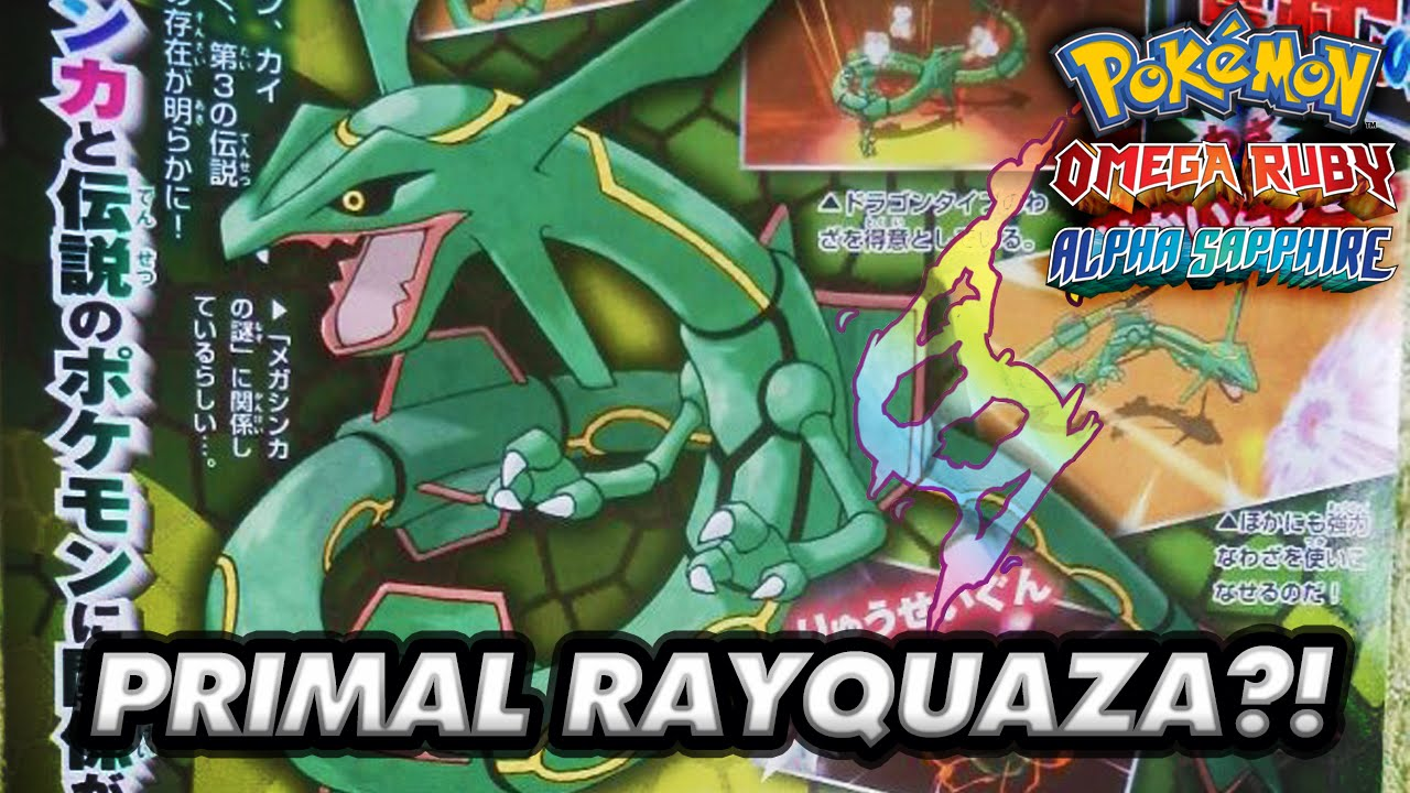 Primal Rayquaza Pok 233 Mon Omega Ruby And Pok 233 Mon Alpha