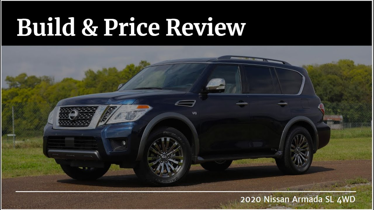 2020 Nissan Armada Sl With 4wd Build Price Review Features Configurations Interior Colors Youtube