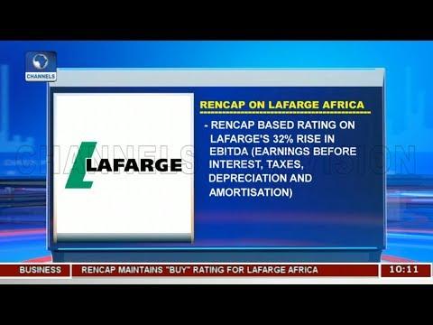 Rencap On Lafarge Africa |Business Morning|