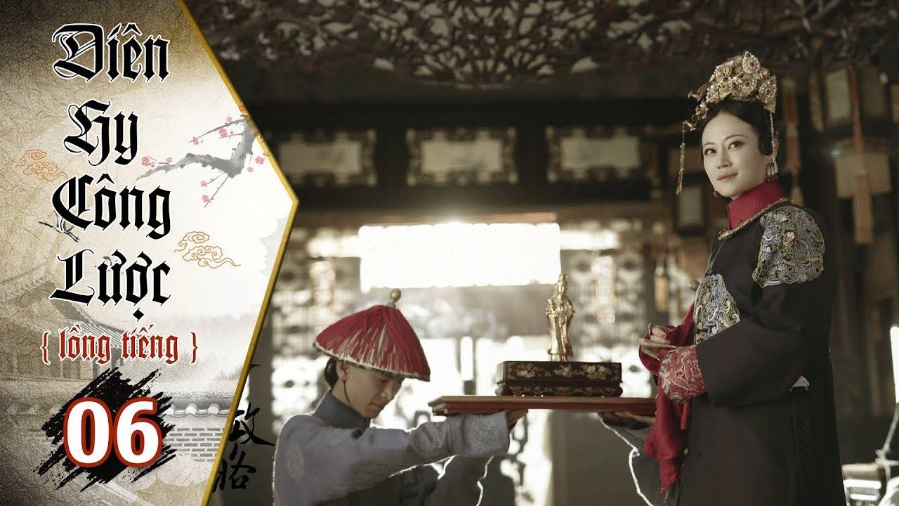 image Diên Hy Công Lược - Tập 6 (Lồng Tiếng) | Phim Bộ Trung Quốc Hay Nhất 2018 (17H, thứ 2 - 6 trên HTV7)
