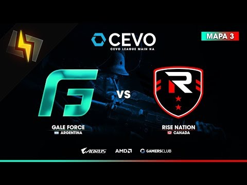 [ES] Gale Force vs Rise Nation | CEVO Main NA | S13 | Upper Bracket - Round 4 | BO3 | Cobblestone