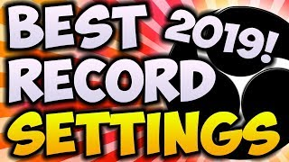 Best OBS Recording Settings 2019! 🔴 1080P 60FPS NO LAG (OBS Newest Update)