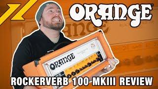 Orange Amps Rockerverb 100 MKIII Review | GEAR GODS