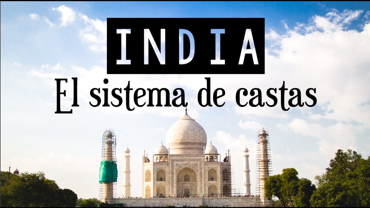 El sistema de castas - India - YouTube