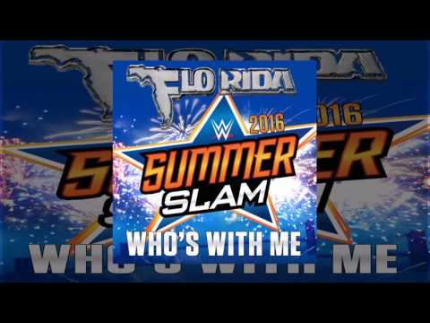 WWE: Who's With Me (SummerSlam 2016) by...