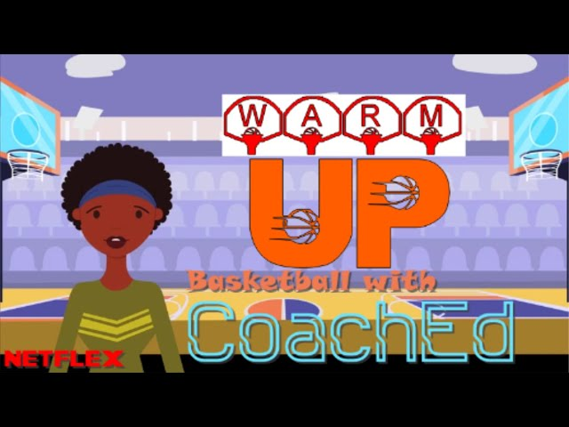 CoachEd: Basketball Sessions - Warm Up