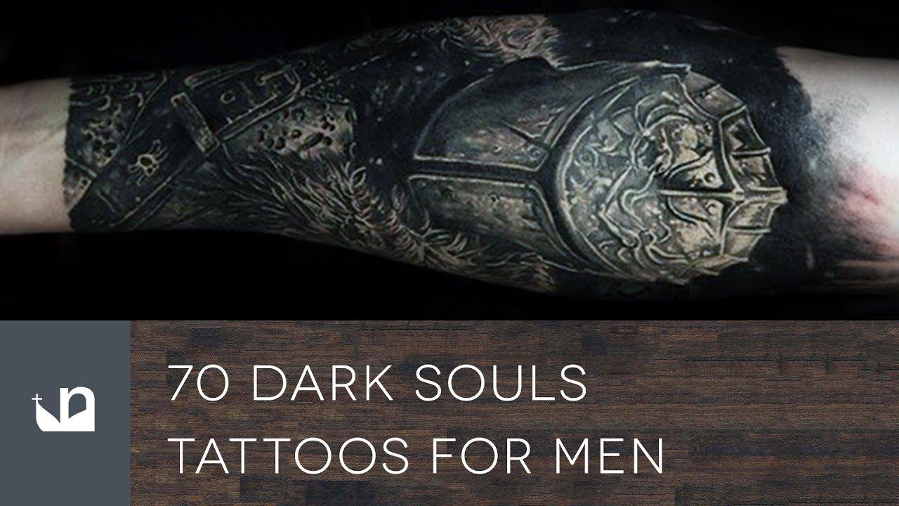 70 Dark Souls Tattoos For Men Youtube