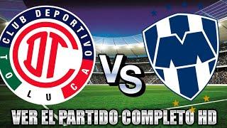 🔴⚽ DONDE VER | TOLUCA FC VS MONTERREY CF 2020 | JORNADA 1 LIGA MX APERTURA 2020 | TRANSMISION