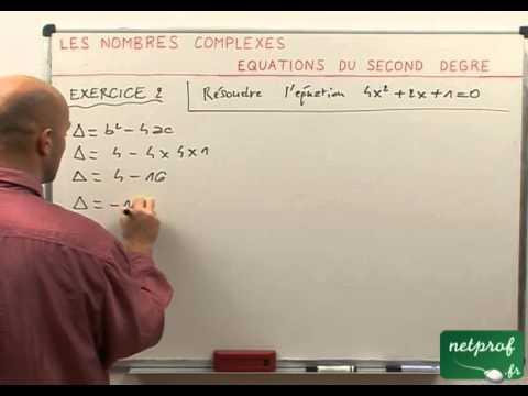 47 Nombres complexes : Equations du second degré - YouTube