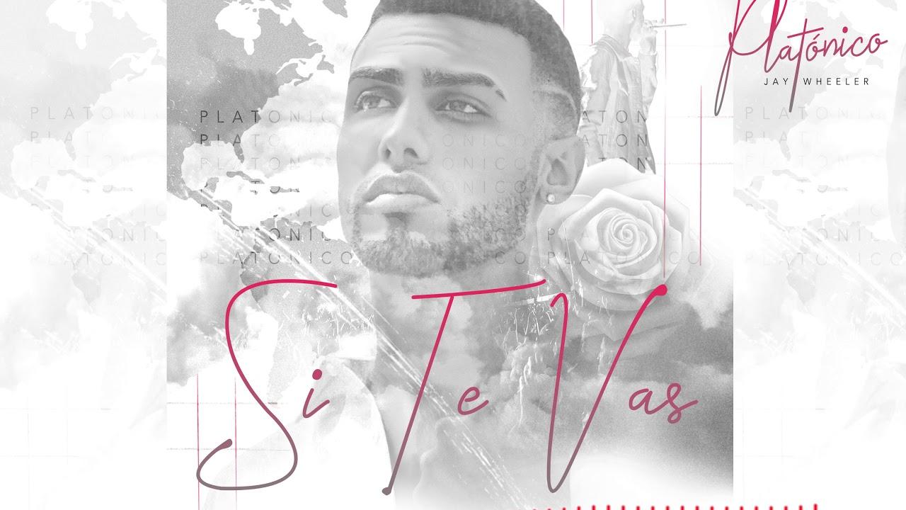 Jay Wheeler - Si Te Vas  (Cover Audio)