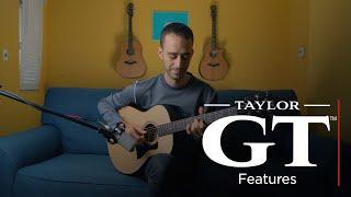 Taylor GT™ Urban Ash |  Features  w/ Nicolas Veinoglou
