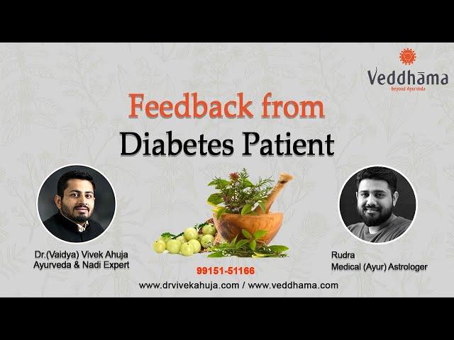 Feedback from Diabetes Patient, Sonipat