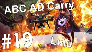ABC AD Carry #19 - Lulu (League of Legends)