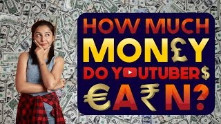 How Much Do YouTubers Earn ? | Reality vs Expectations | MostlySane
