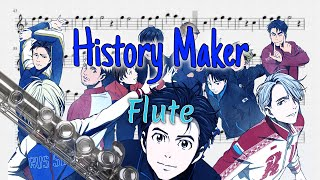 (Half Pitch Higher) History Maker - Yuri!!! on Ice Opening (Flute)