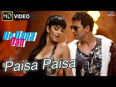 Paisa Paisa (HD) Full Video Song | De Dana...