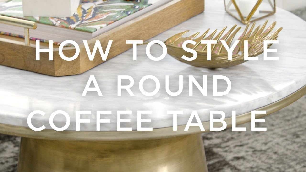 How to style a round coffee table youtube how to style a round coffee table geotapseo Image collections