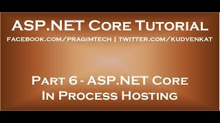 ASP NET Core in process hosting