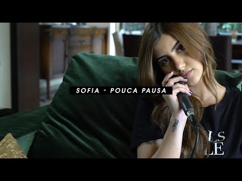 Pouca Pausa (Clau,Cortesia da Casa,Haikaiss) - SOFIA