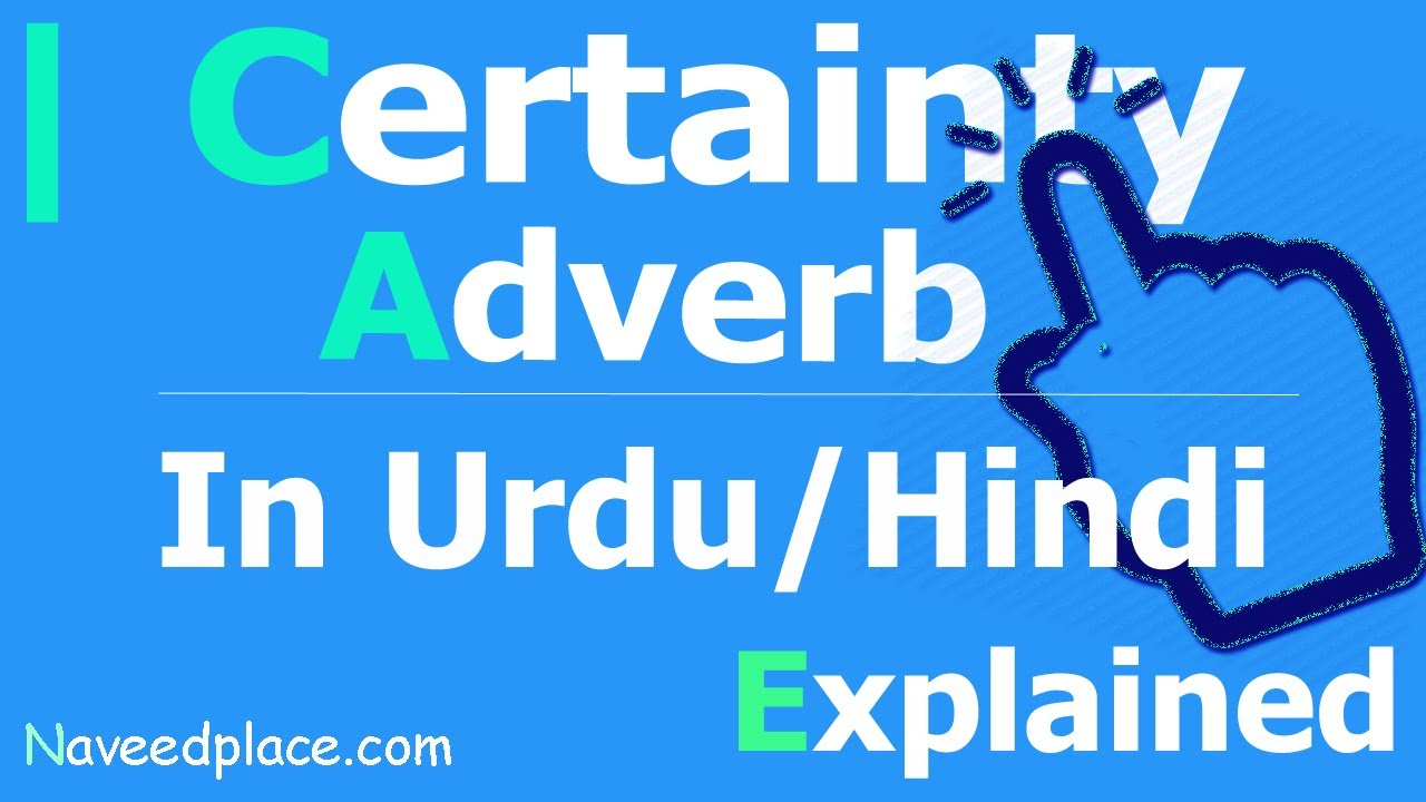 Certainty Adverb Definition Examples In Urdu And Hindi Youtube